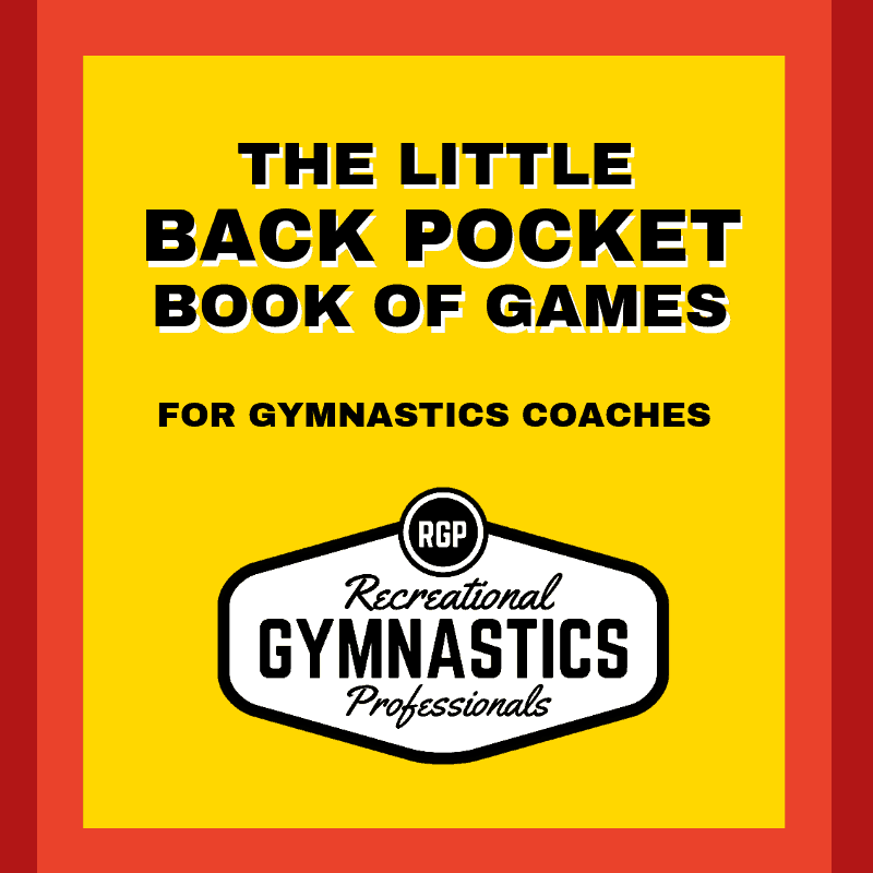 RecGymPros Back Pocket Book of Games for Gymnastics Coaches || www.recgympros.com || @recgympros